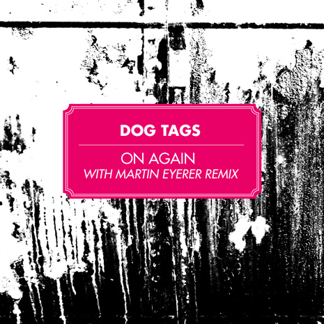 "CCM028 - Dog Tags ""On Again"""