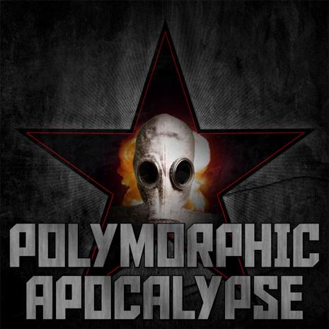 """CCM055 - Polymorphic – """"Apocalypse"""""""