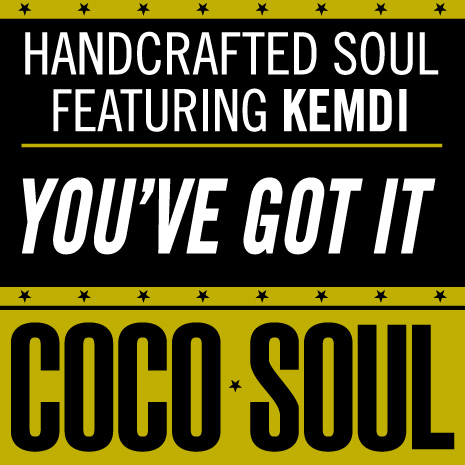 CCS001- Handcrafted Soul ft Kemdi - You've Got it