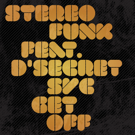 CCM067 - Stereofunk featuring D' Secret SVC - Get Off