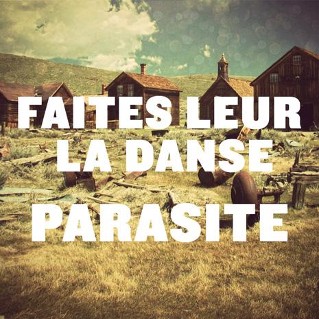 BG007 - Faites Leur la Danse - Parasite
