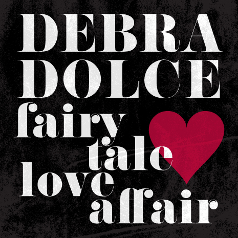CCM069 - Debra Dolce - Fairytale Love Affair