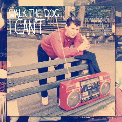 CCM078 - Walk The Dog - I Can't