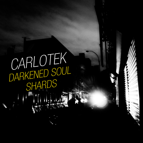 CCM080 -  Carlotek - Darkened Soul / Shards